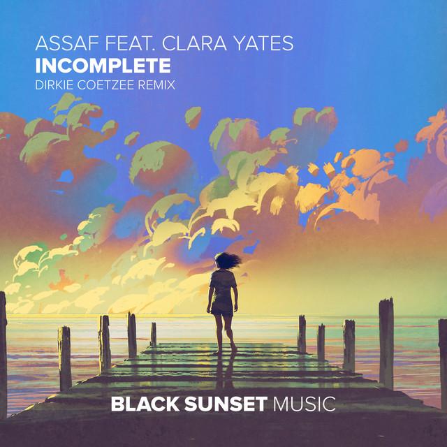 Incomplete - Dirkie Coetzee Remix