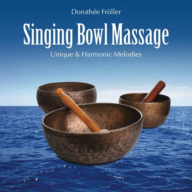 Singing Bowl Massage: Unique & Harmonic Melodies