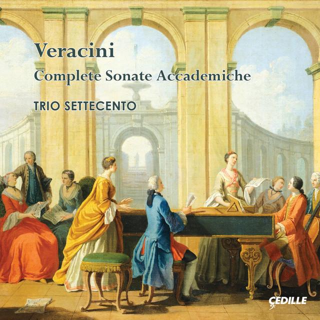 Veracini: Complete Sonate accademiche