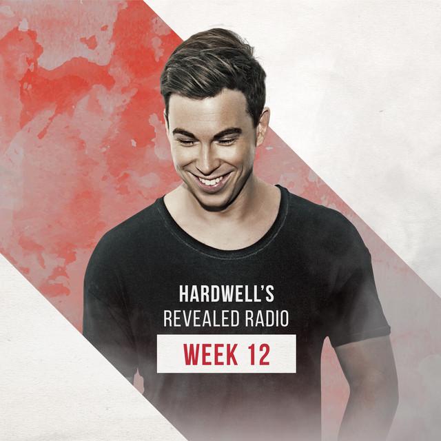 Hardwell's Revealed Radio - Week 12