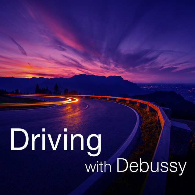 Driving with Debussy