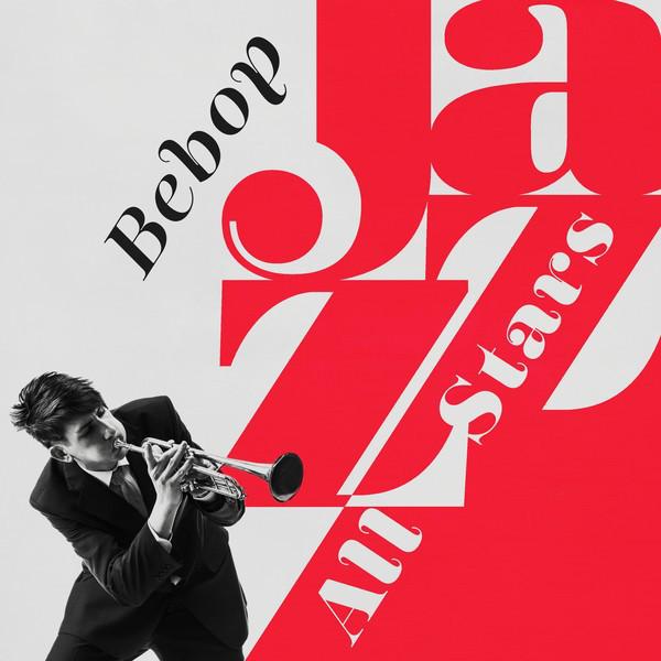 Bebop Jazz All-Stars