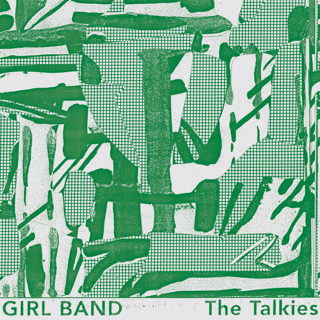 Girl Band  The Talkies :Replay