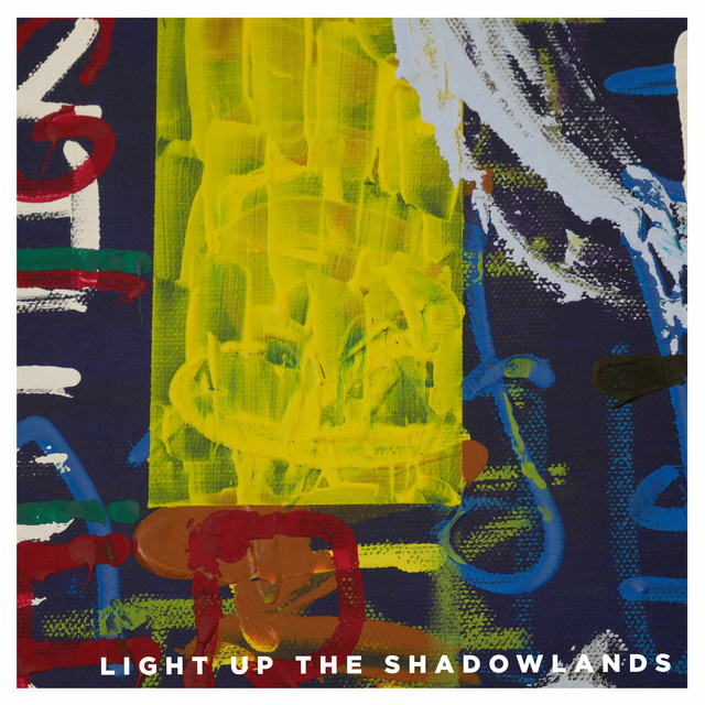 Light up the Shadowlands