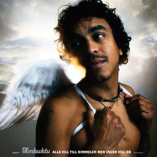 Skivomslag för Timbuktu: Alla Vill Till Himmelen Men Ingen Vill Dö