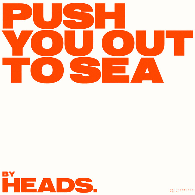 Push You out to Sea