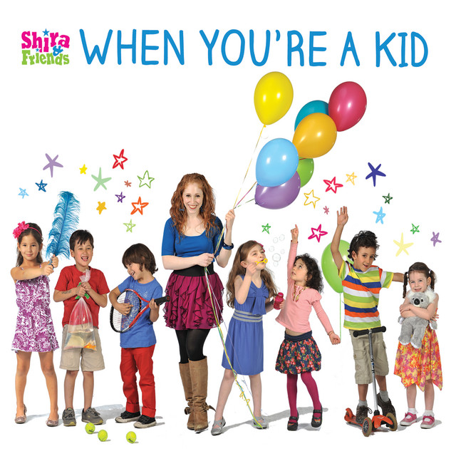 When You're a Kid by Shira & Friends