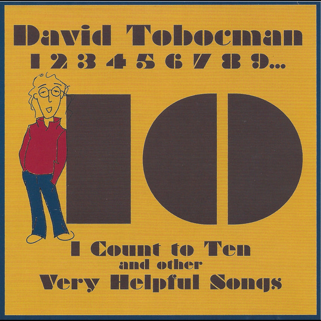 I Count to Ten and Other Very Helpful Songs by David Tobocman