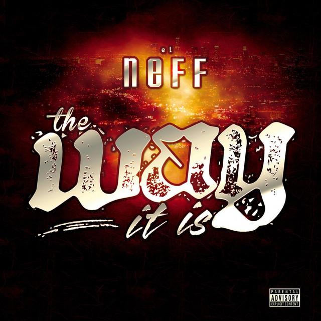 the way it is album by el neff spotify