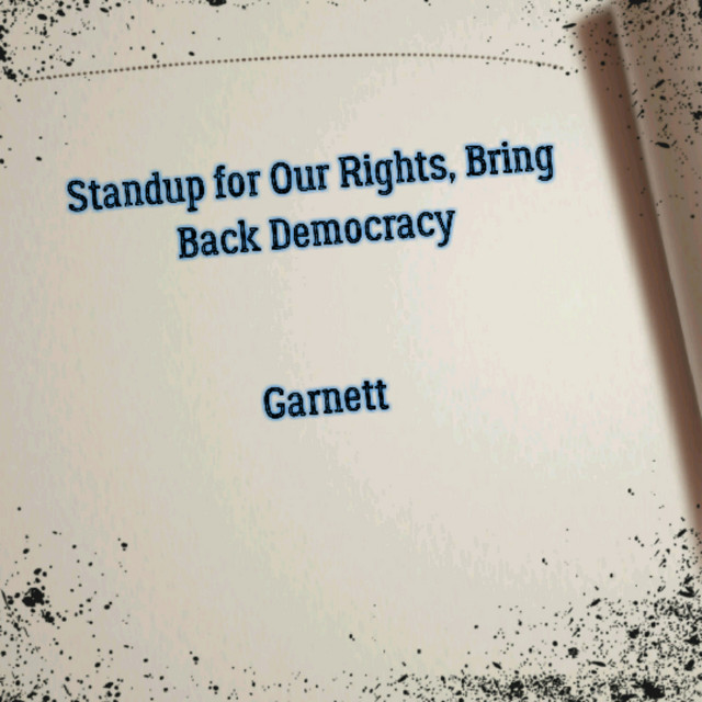 Standup for Our Rights, Bring Back Democracy