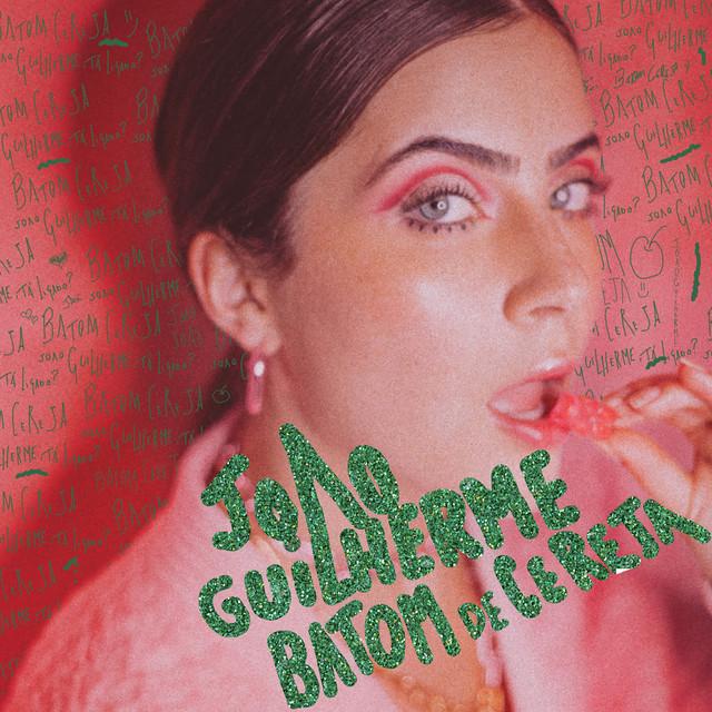Batom De Cereja Single By Jo U00e3o Guilherme Spotify