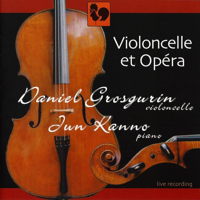 Cello & Opera: Works for Cello & Piano (Live)
