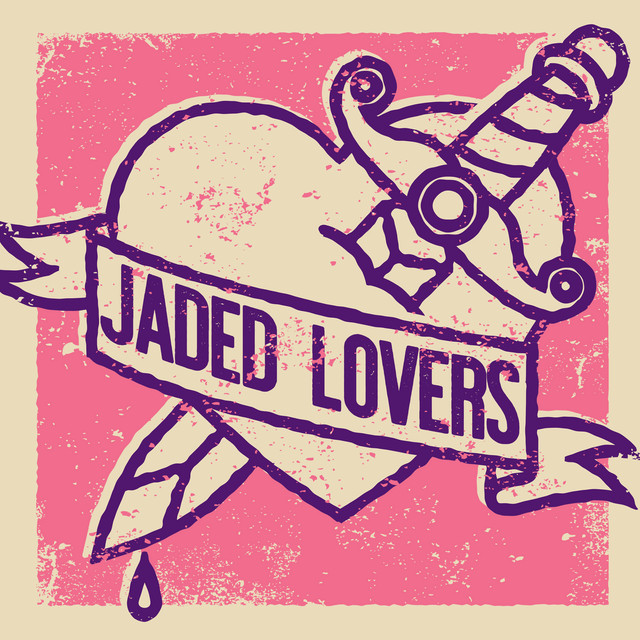 Jaded Lovers