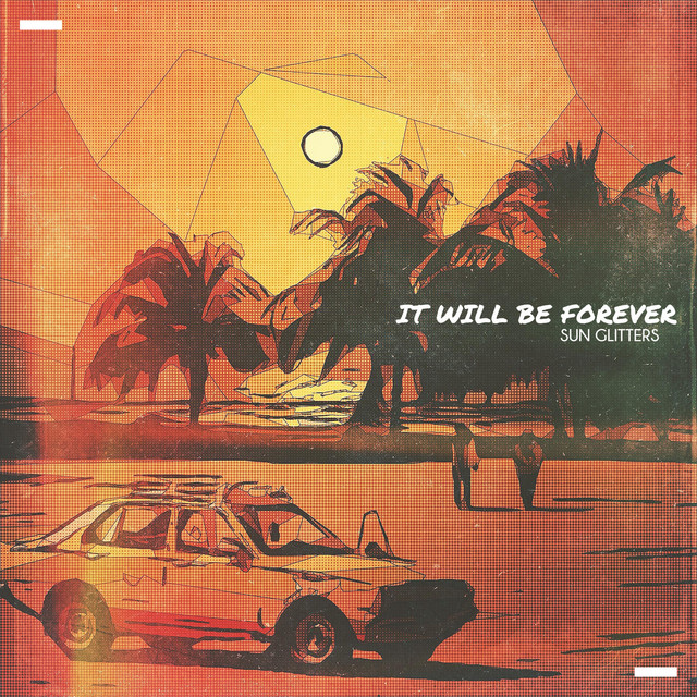 It Will Be Forever