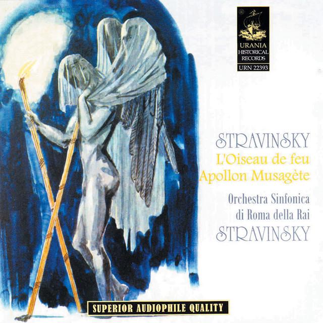 Stravisnky: L'oiseau De Feu & Apollon Mausagète