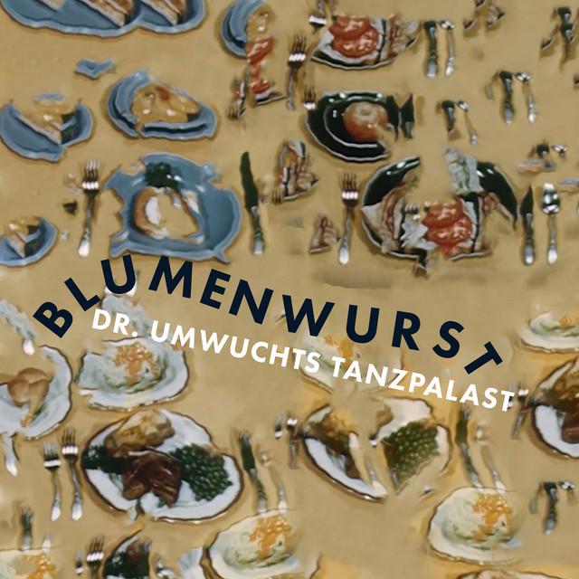 Blumenwurst