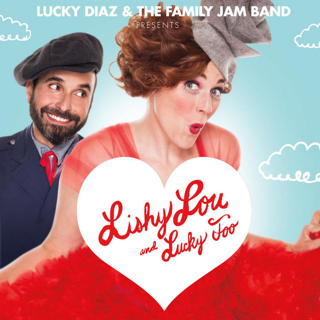 Lishy Lou and Lucky Too! by The Lucky Band