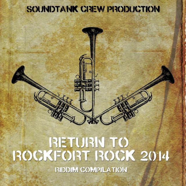 Return to Rockfort Rock Riddim 2014