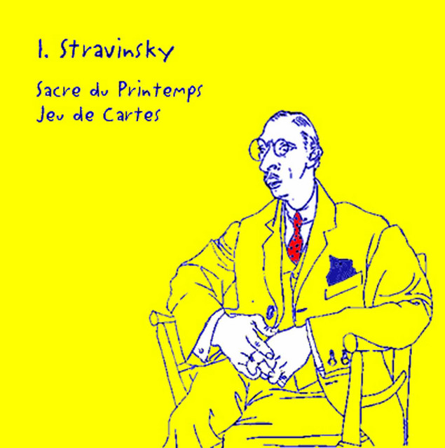 Stravinsky. Sacre du Printemps/Jeu de Cartes