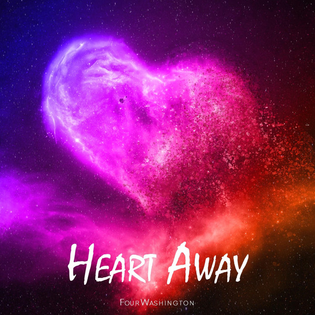 Four Washington - Heart Away