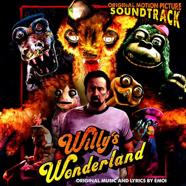 Willy's Wonderland (Original Motion Picture Soundtrack) - Official Soundtrack