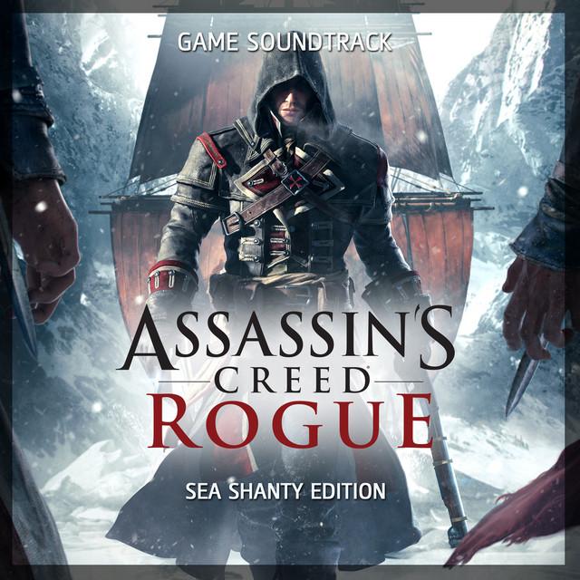 Assassin's Creed Rogue (Sea Shanty Edition) [Original Game Soundtrack]