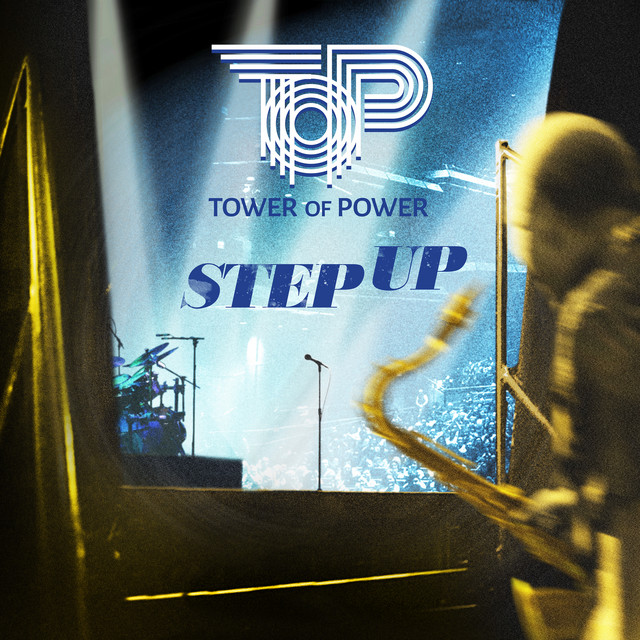 Album cover for Step Up by Tower Of Power