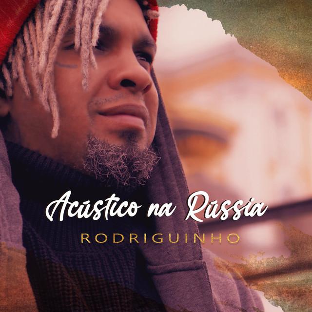 Acústico Na Rússia (Rodriguinho Sessions)