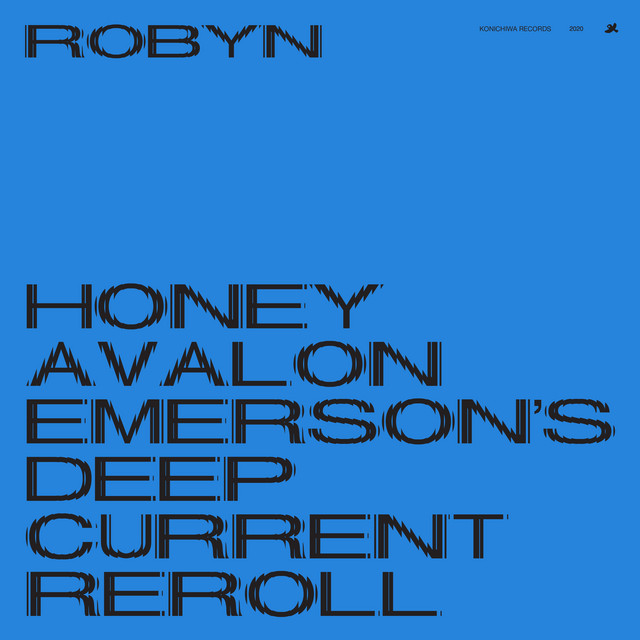 Honey (Avalon Emerson's Deep Current Reroll)