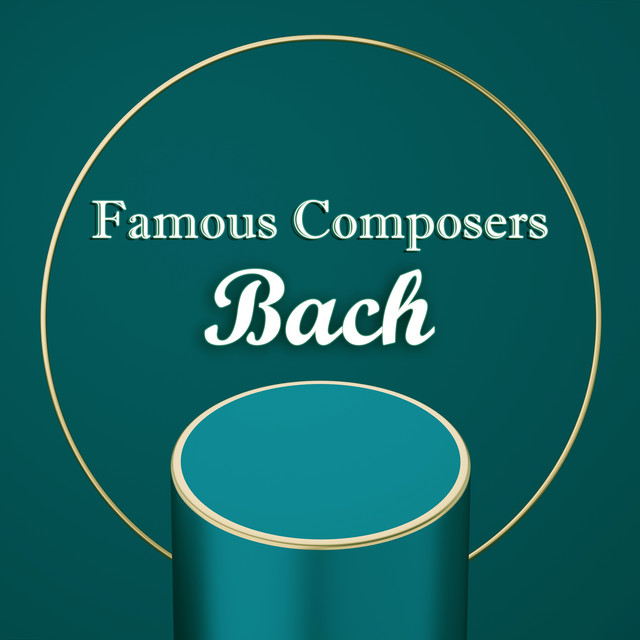 Famous Composers: Bach
