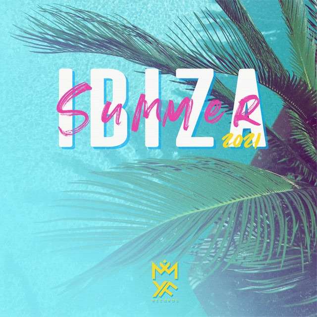 Ibiza Summer 2021