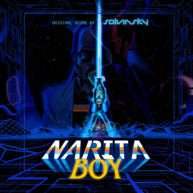 Saving the World - Narita Boy Original Game Soundtrack