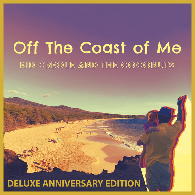 Off the Coast of Me (Deluxe Anniversary Edition)