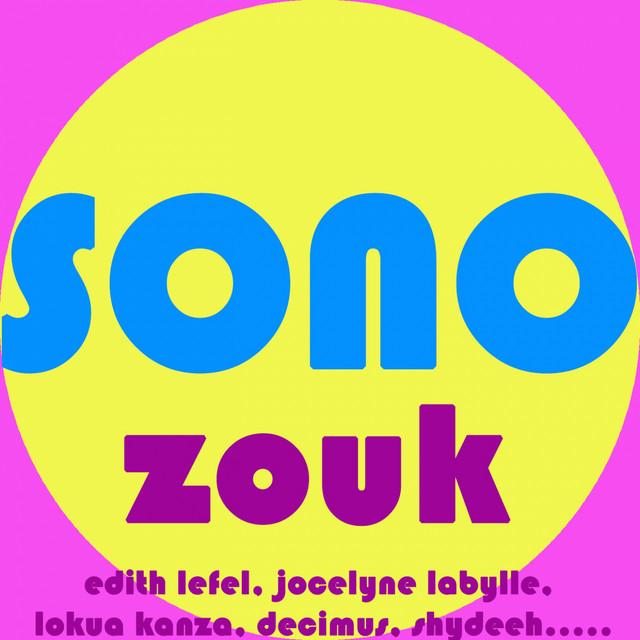 Sono zouk, vol. 1 (Best of zouk)