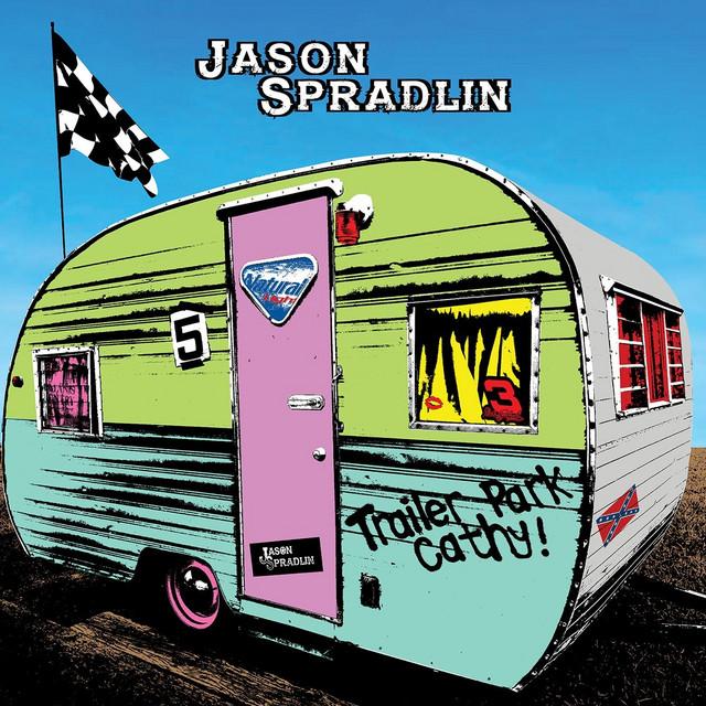 Trailer Park Cathy-Jason Spradlin