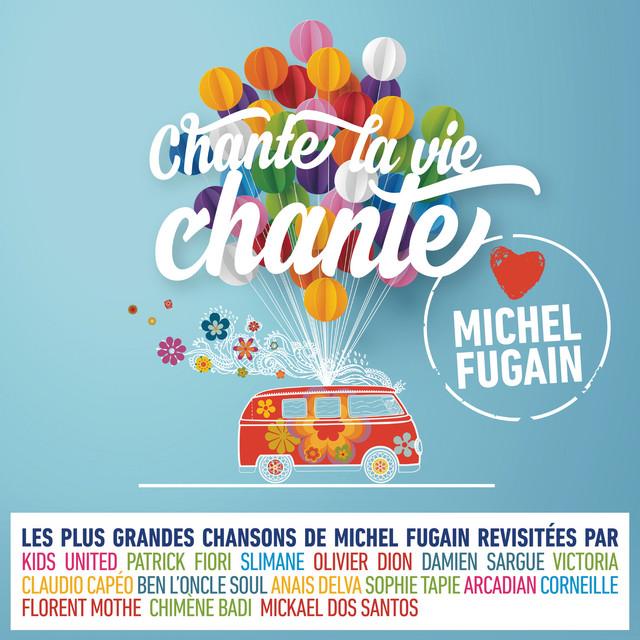 Une belle histoire - Love Michel Fugain