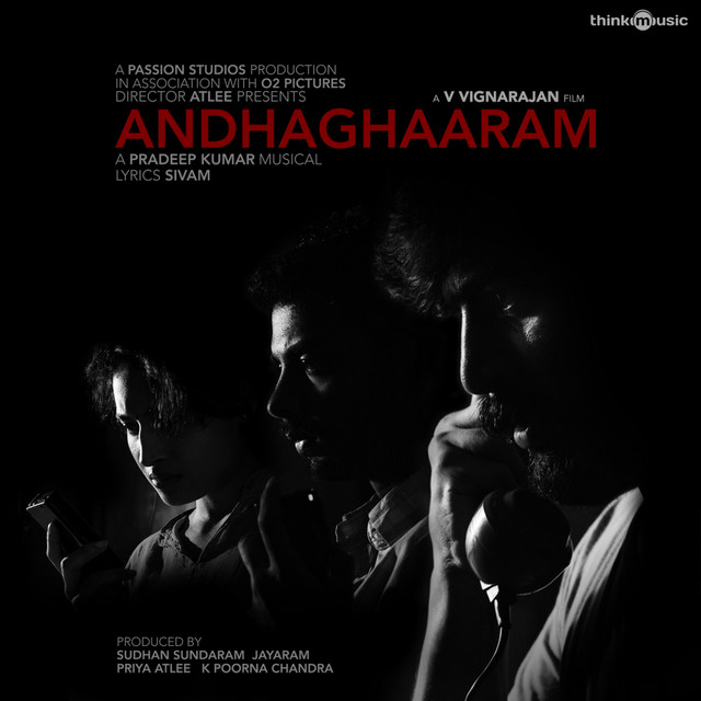 Andhaghaaram (Original Motion Picture Soundtrack)