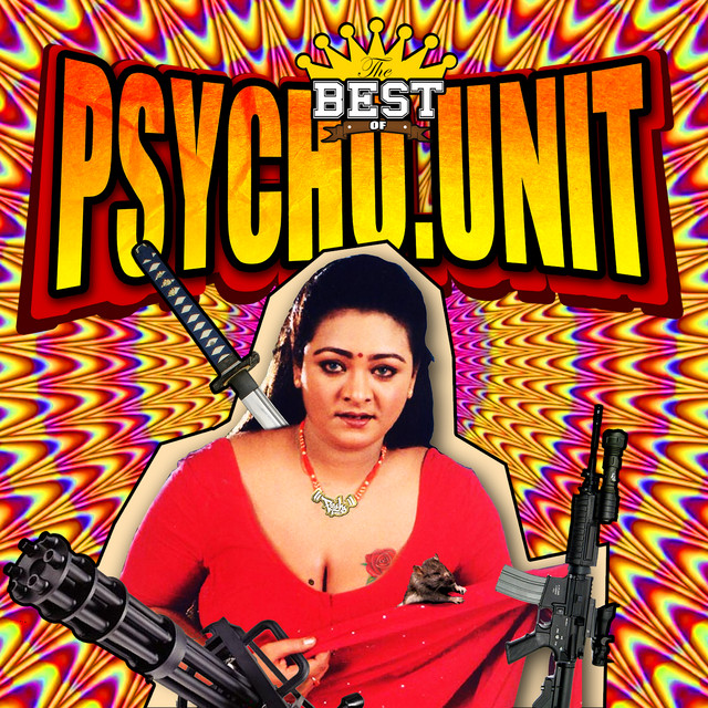 The Best Of Psycho Unit