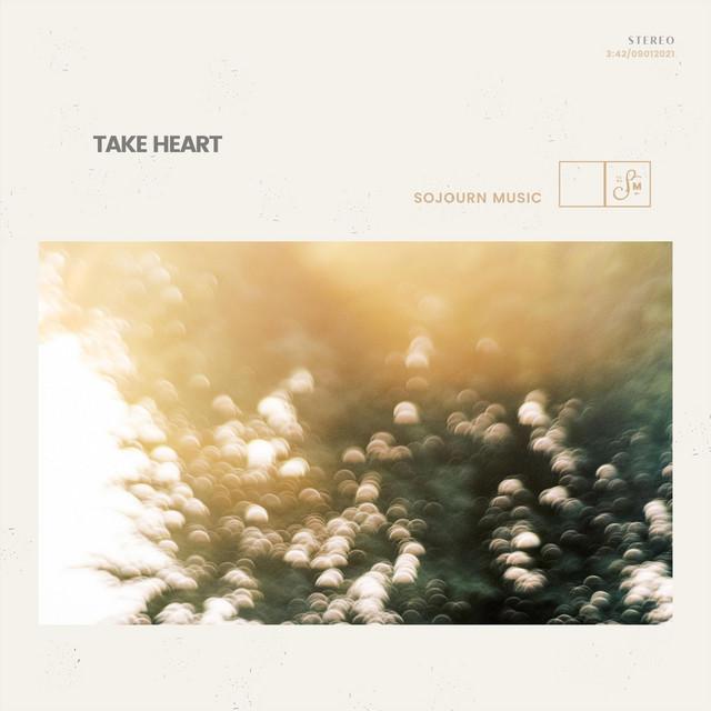 Sojourn Music - Take Heart