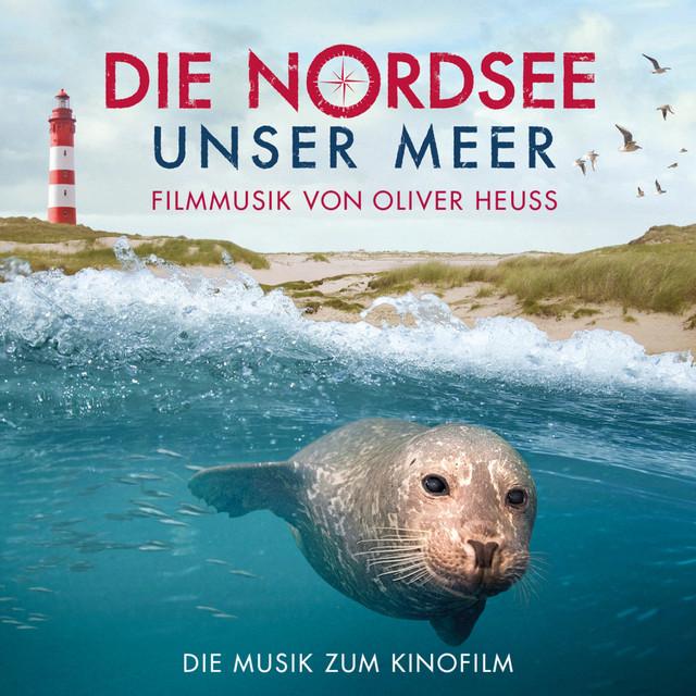 Die Nordsee - Unser Meer (Originalmusik zum Fernsehfilm) Image
