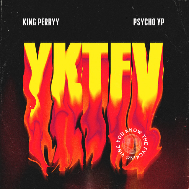 YKTFV (You Know The Fvcking Vibe)