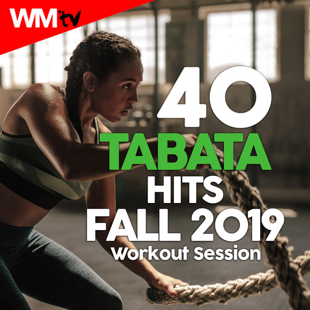 40 Tabata Hits Fall 2019 Workout Session (20 Sec. Work and 10 Sec. Rest Cycles With Vocal Cues / High Intensity Interval Training Compilation for Fitness & Workout)