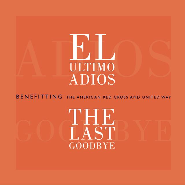 El Ultimo Adiós - El Ultimo Adiós - Varios Artistas Version