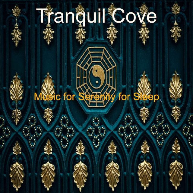 Album cover for Music for Serenity for Sleep by Tranquil Cove