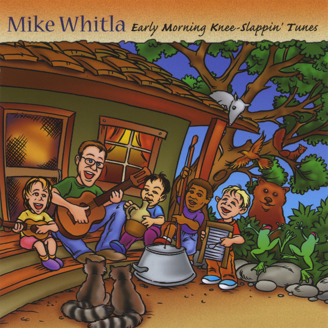 Early Morning Knee-Slappin' Tunes by Mike Whitla