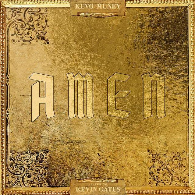 Amen (feat. Kevin Gates)