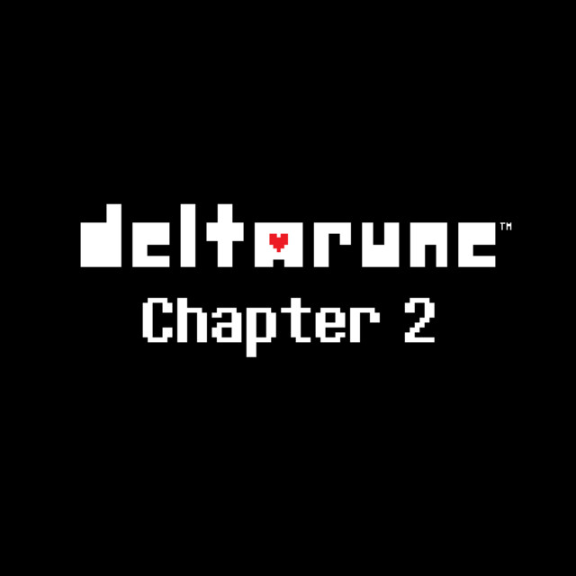 DELTARUNE Chapter 2 (Original Game Soundtrack)