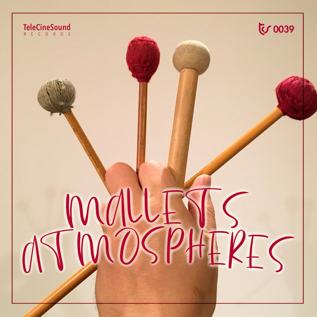 Mallets Atmospheres