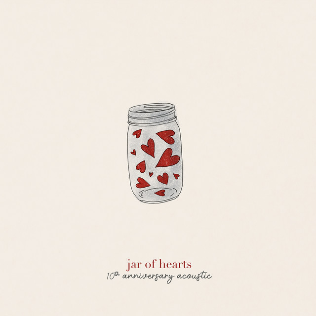 jar of hearts (10th anniversary acoustic)
