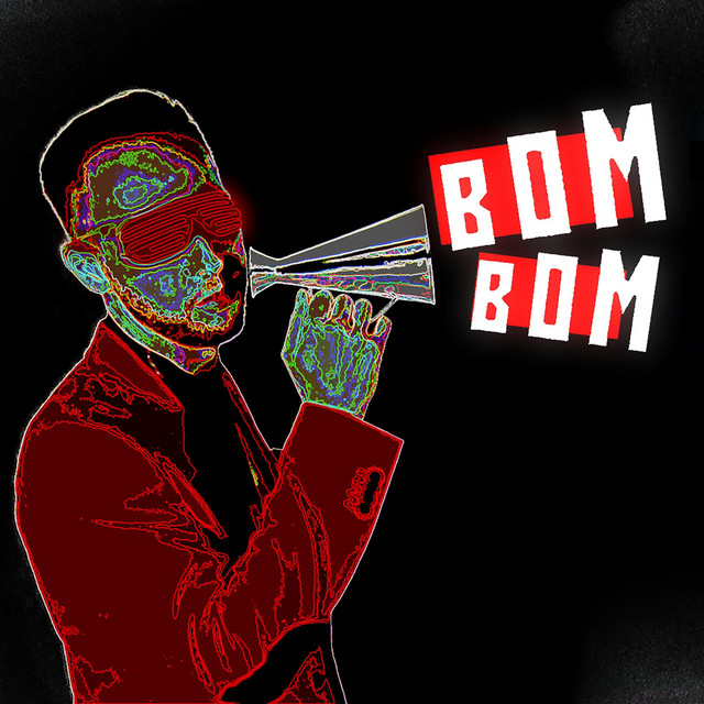 BOM BOM is out! Listen NOW Image